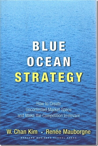 Blue Ocean Strategy book by W. Chan KIM and Renée Mauborgne